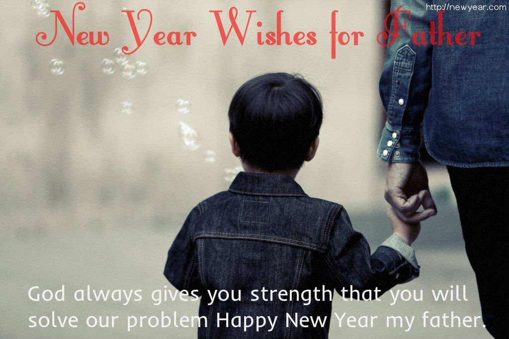 new year wishes for father 2019 messages best quotes