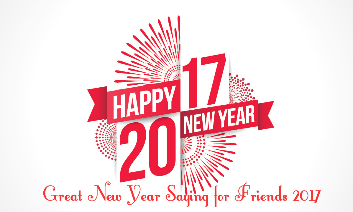 New Year Saying for Friends 2017