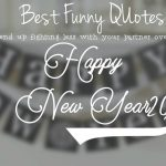 Funny New Year Quotes 2017