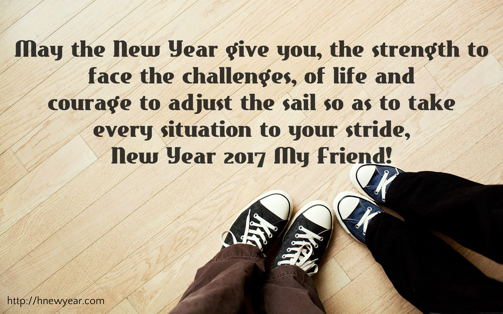 may the new year give you the strength to face the challenges of life and courage to adjust the sail so as to take every situation to your stride