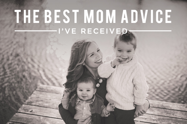 Best Mother's Advice 2018