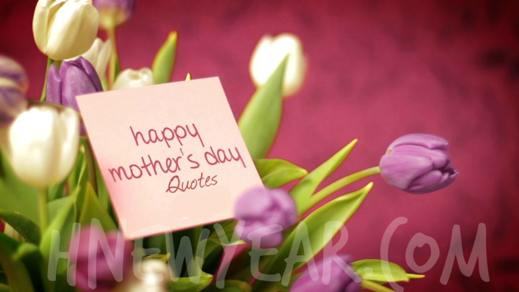 Mothers day Quotes 2018 Inspirational Wishes